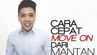 Video CARA CEPAT MOVE ON DARI MANTAN download MP3, 3GP, MP4, WEBM, AVI, FLV Juli 2018