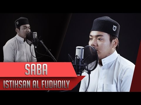 Surat Saba   Istihsan Al Fudhaily