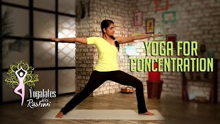 Yoga For Concentration And Focus | Yogalates With Rashmi Ramesh | Mind Body Soul