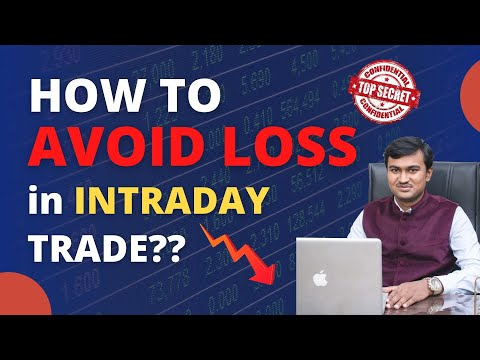 How to avoid loss in intraday trading? Guaranteed Intraday trading tips for beginners without loss.