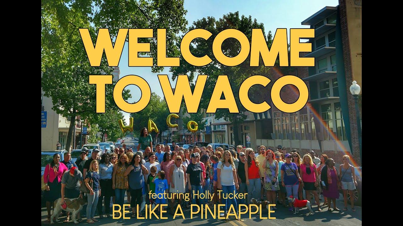 Welcome to Waco - Be Like a Pineapple! Waco Ambassador Program