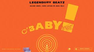 Legendury Beatz - O! Baby ( Audio) ft. Maleek Berry, Ceeza Milli & Kwesi Arthur