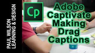 Adobe Captivate - Making Drag Captions