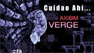 cuidao ah axiom verge
