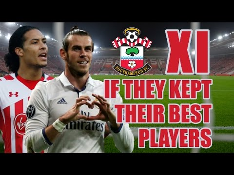 Southampton XI If They Kept Their Best Players