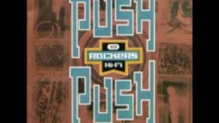 Rockers Hi-Fi - Push Push (Original Mix)