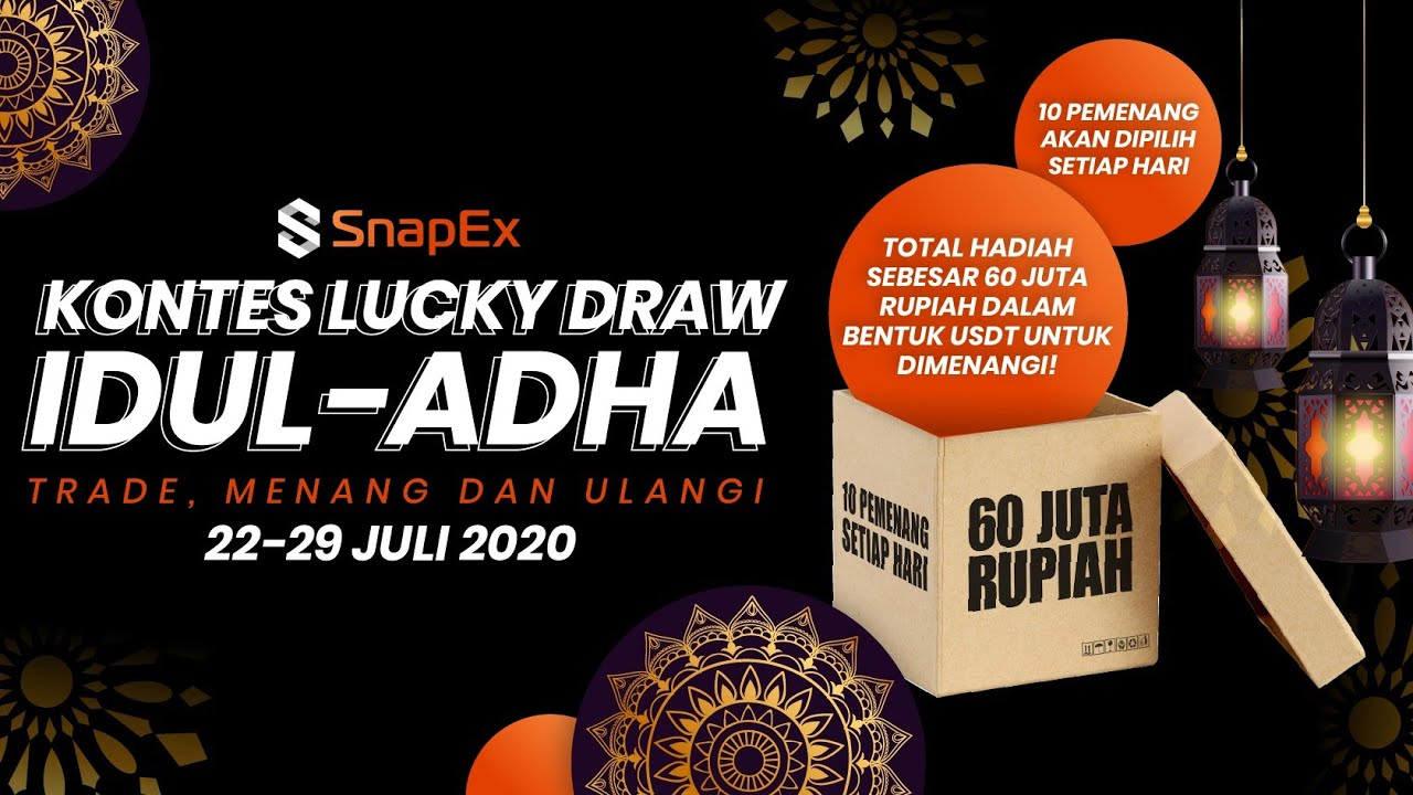 EVENT LUCKY DRAW 60 JUTA SPESIAL IDUL ADHA DARI SNAPEX