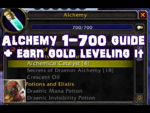 WoW 6.2.3 Alchemy 1-700 Guide - Level AND Earn Gold - Profession Leveling Guide