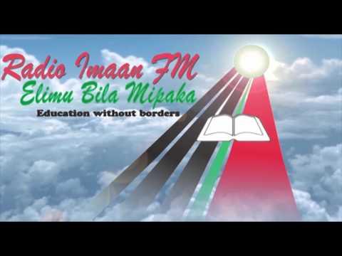 RADIO IMAAN -  Masai Changia Imaan Media