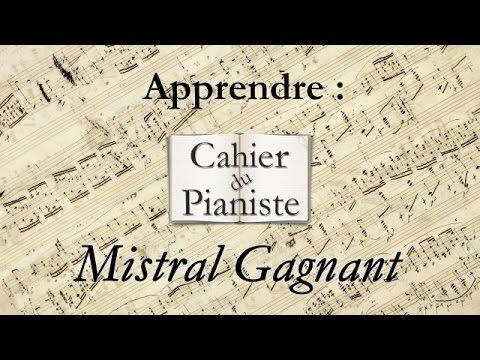 Apprendre Mistral Gagnant pour piano seul + partition - Renaud
