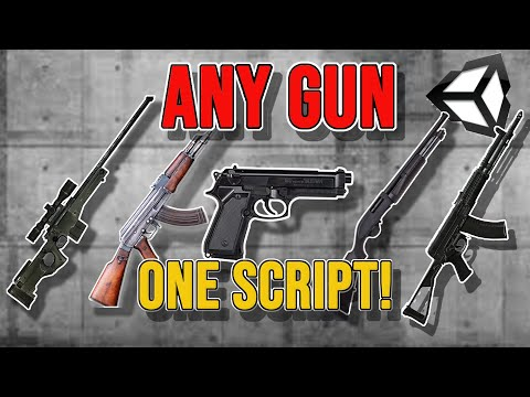 How To Make ALL Kinds Of GUNS With Just ONE Script! (Unity3d Tutorial)