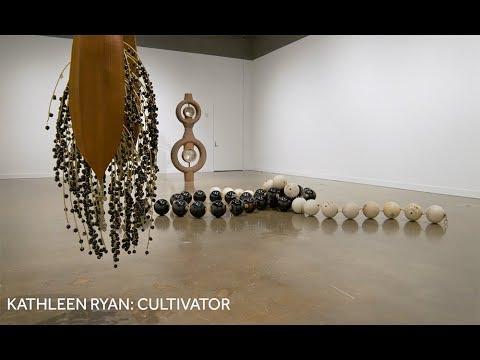 Kathleen Ryan: Cultivator