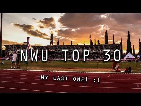 NWU Top 30  | My LAST TIME HERE :(