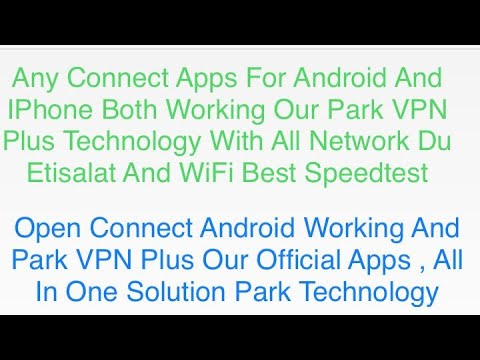 Any Connect VPN For Android User Park VPN Plus Technology
