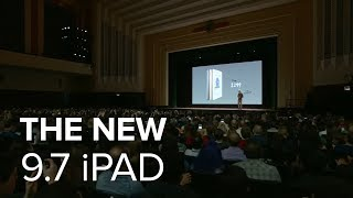 See the new 9.7-inch iPad announced