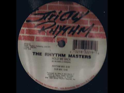 The Rhythm Masters - Hold Me Back (Dub Mix) - YouTube