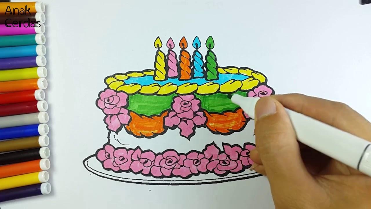 Belajar Menggambar Dan Mewarnai Kue Ulang Tahun Youtube