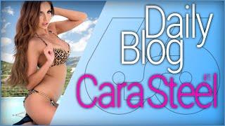 DAILY BLOG: CARA STEEL #1