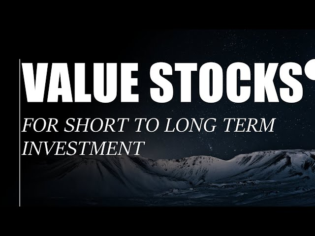 2 Value Stocks for Short to Long Term Investment