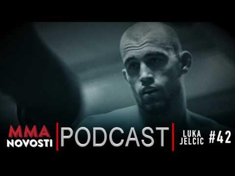 MMANovosti- Podcast #42 - Luka Jelčić i Zlatko Ostrogonac - UFC London prognoze, Nelson...