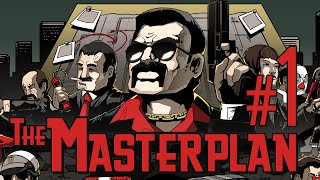 The Masterplan Let