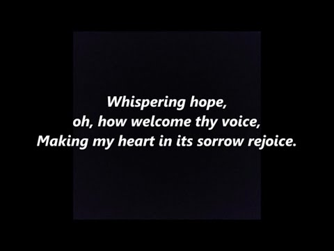 Whispering Hope LYRICS WORDS BEST TOP POPULAR FAVORITE TRENDING SING ALONG SONGS