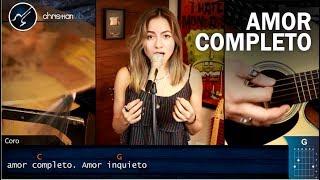 Amor Completo MON LAFERTE   Cover Christianvib Ft Nana Mendoza