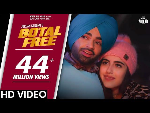 BOTAL FREE : Jordan Sandhu feat. Samreen Kaur | The Boss | Kaptaan | New Punjabi Song 2020