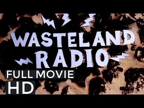Wasteland Radio (2017) FULL MOVIE 1080p