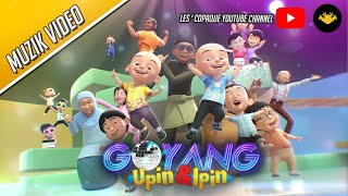 Upin & Ipin - Goyang Upin & Ipin [Music Video]