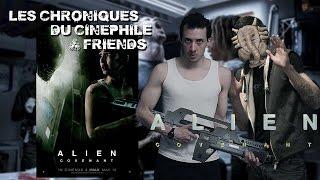 Les chroniques du cinéphile - Alien Covenant (Feat Valwho Artworks)