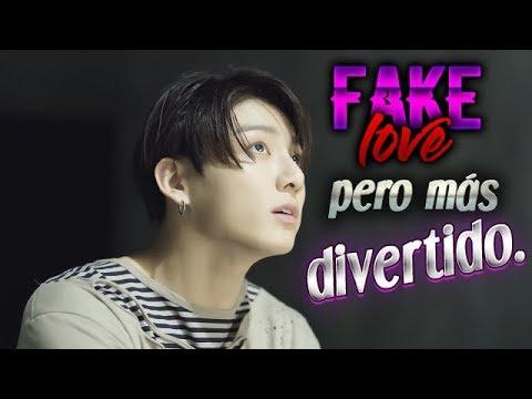 """BTS """"FAKE LOVE"""" PERO MÁS DIVERTIDO."""
