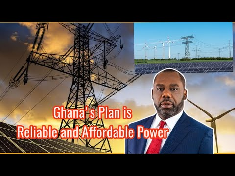 WOW! Ghana to Have the Most Affordable and Reliable ELECTRICITY in Africa