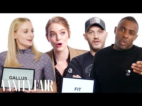 Idris Elba, Sophie Turner, & Tom Hardy Teach You the Best British Slang | Vanity Fair