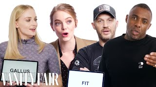Idris Elba, Sophie Turner, & Tom Hardy Teach You The Best British Slang | Vanity Fair