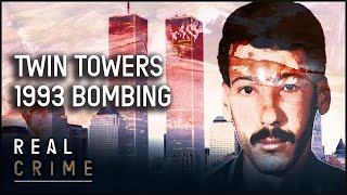 The World Trade Center Bombing | the FBI Files S1 EP12 | Real Crime