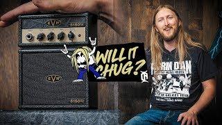 WILL IT CHUG? - EVH 5150 EL34 Microstack