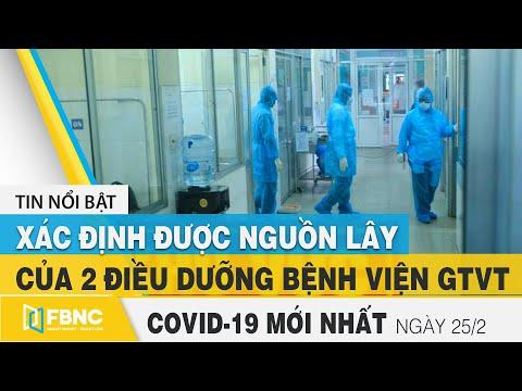 Tin tức Covid-19 mới nhất hôm nay 25/2   Dich Virus Corona Việt Nam hôm nay   FBNC
