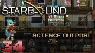 Starbound Roleplay Ep.34 | Science Outpost