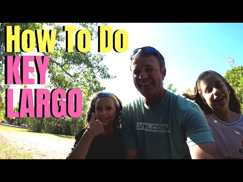 How to do KEY LARGO