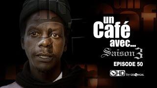 Un Café Avec - Saison3  - Episode N°50