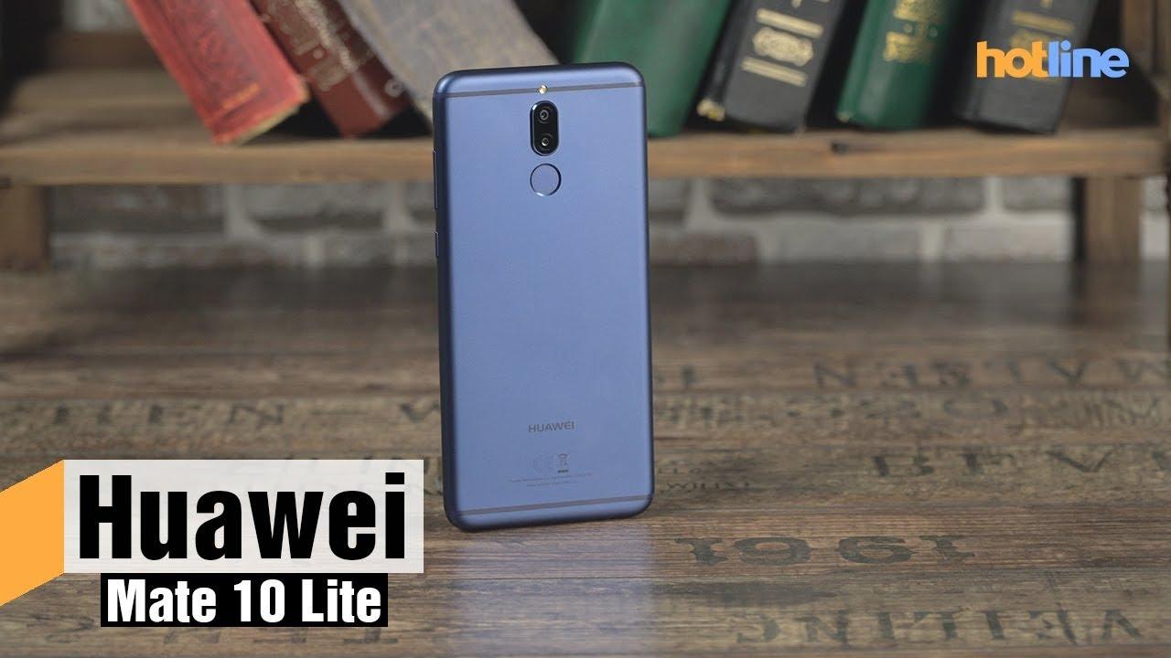 Huawei Mate 10 Lite — обзор смартфона