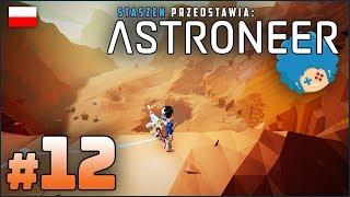 ASTRONEER PL #12 | Niebezpieczne szczytowanie po wolframit