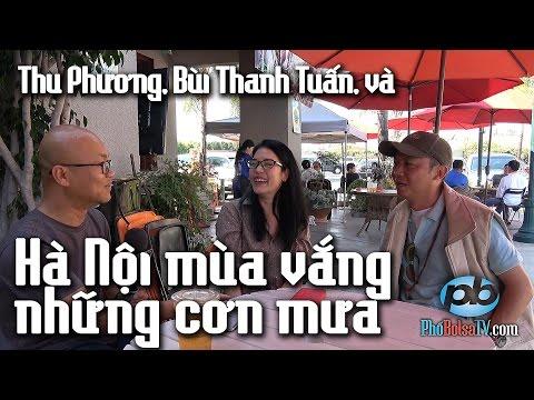 """Cs Thu Phương, thi sĩ Bùi Thanh Tuấn và """"Hà Nội mùa vắng những cơn mưa""""."""