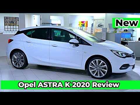 New Opel ASTRA K 2020 Review Interior Exterior