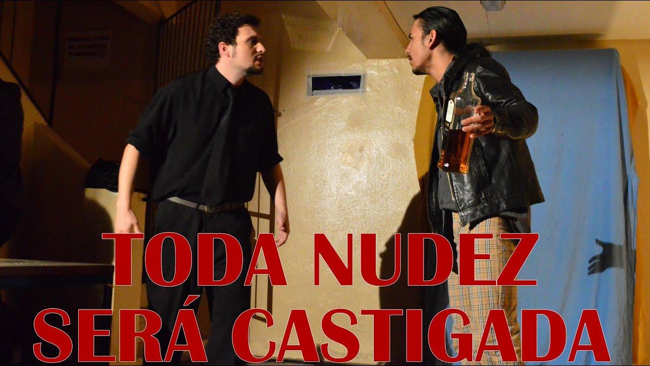 TODA NUDEZ SERÁ CASTIGADA [ELENCO 2] - YouTube