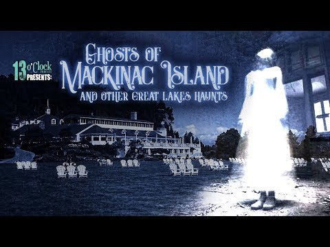 Episode 131 - Mackinac Island Hauntings and More