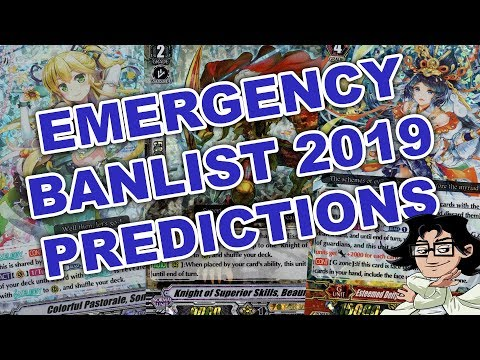2019 Emergency Banlist Predictions - Cardfight Vanguard Discussion