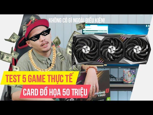 Test 5 Game Bằng VGA 50 TRIỆU Mạnh Nhất Thế Giới 2020! - Gamer Có Cần? | MSI RTX 3090 Gaming X Trio