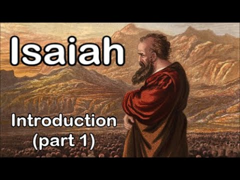 Isaiah ~ Introduction (part 1)